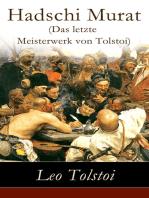 Hadschi Murat (Das letzte Meisterwerk von Tolstoi)