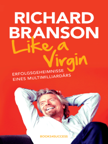 Like a Virgin: Erfolgsgeheimnisse eines Multimilliardärs