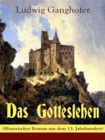 Das Gotteslehen (Historischer Roman aus dem 13. Jahrhundert)