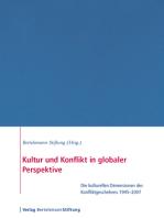 Kultur und Konflikt in globaler Perspektive