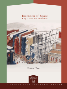 Invention of Space: City, Travel and Literature.