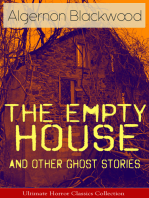 The Empty House and Other Ghost Stories - Ultimate Horror Classics Collection