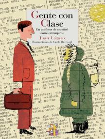 Gente con clase: Un profesor de español entre extranjeros