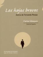 Las hojas breves: Acerca de Fernando Pessoa