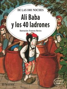 Ali Baba y los 40 ladrones: De las 1001 noches