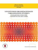 Los estudios organizacionales ('organization studies')