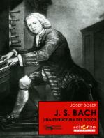J. S. Bach: Una estructura del dolor