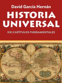 Historia Universal: XXI capítulos fundamentales
