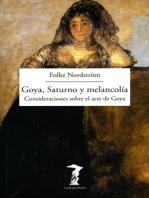 Goya, Saturno y melancolía