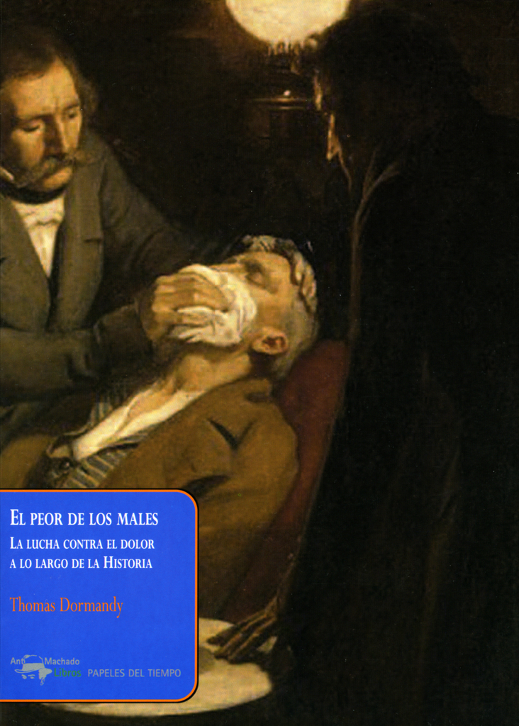 El peor de los males by Thomas Dormandy by Thomas Dormandy - Read Online