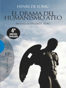El drama del humanismo ateo: Prólogo de Valentí Puig