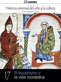 El feudalismo y la vida monástica