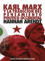 Karl Marx y la tradición del pensamiento político occidental: Seguido de reflexiones sobre la Revolución húngara