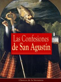 Las Confesiones de San Agustín: Clásicos de la literatura