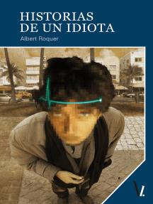 Historias de un idiota