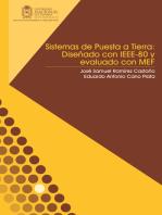 Sistemas de puesta a tierra: Diseñado con IEEE-80 y evaluado con MEF