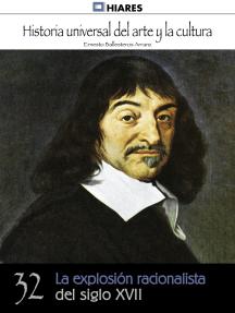 La explosión racionalista del siglo XVII
