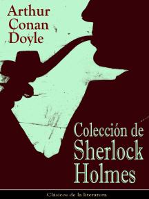 Colección de Sherlock Holmes: Clásicos de la literatura