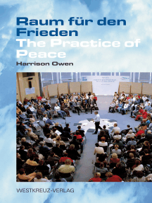 Raum für den Frieden: The Practice of Peace