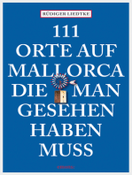 111 Orte auf Mallorca, die man gesehen haben muss