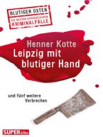 Leipzig mit blutiger Hand