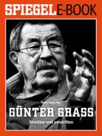 Günter Grass - Streitbar und umstritten