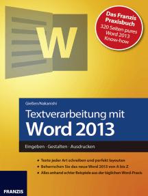 Textverarbeitung mit Word 2013: Eingeben · Gestalten · Ausdrucken