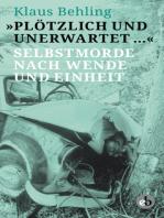 """""""Plötzlich und unerwartet …"""""""