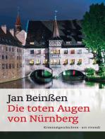 Die toten Augen von Nürnberg (eBook)