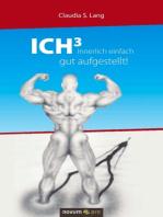 ICH³ - Innerlich einfach gut aufgestellt!