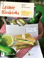 Leichte Büroküche: Suppen, Sandwiches und Salate zum Vorbereiten