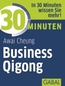 30 Minuten Business Qigong