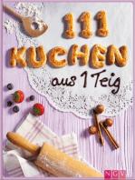 111 Kuchen aus 1 Teig