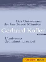 Das Universum der kostbaren Minuten/L'universo dei minuti preziosi