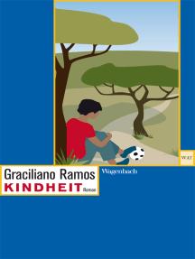 Kindheit: Ein autobiographischer Roman