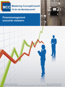 Finanzmanagement souverän meistern: Finanz- und Kostenmanagement erfolgreich umsetzen