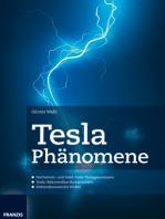Tesla Phänomene: Hochstrom- und Solid-State-Teslageneratoren