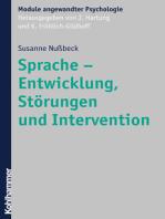 Sprache - Entwicklung, Störungen und Intervention