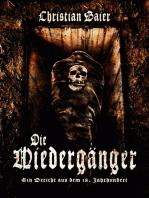 DIE WIEDERGÄNGER - Ein Bericht aus dem 18. Jahrhundert