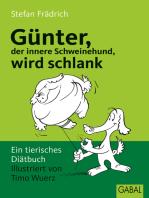 Günter, der innere Schweinehund, wird schlank