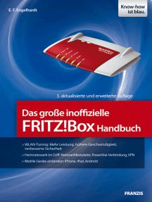 Das große inoffizielle FRITZ!Box Handbuch: Mobile Geräte einbinden: iPhone, iPad, Android