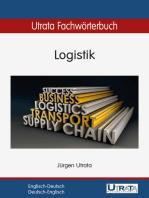 Utrata Fachwörterbuch: Logistik Englisch-Deutsch: Englisch-Deutsch / Deutsch-Englisch