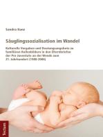 Säuglingssozialisation im Wandel