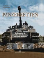 Panzerketten: Die Gleisketten der deutschen Kettenfahrzeuge des Zweiten Weltkrieges