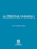 La persona humana parte I. Introducción e Historia