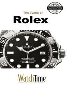 The World of Rolex: Discover 100 Years of Rolex Chronometers and Rolex Oyster Watches