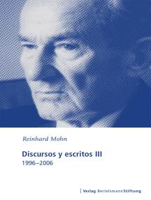 Discursos y escritos III: 1996-2006