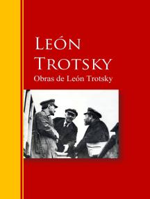 Obras de León Trotsky: Biblioteca de Grandes Escritores