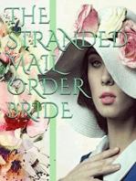 The Stranded Mail Order Bride