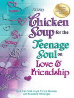 Chicken Soup for the Teenage Soul on Love & Friendship